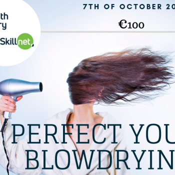 Perfect your Blowdrying 7 October '19